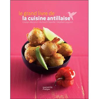 le grand livre de la cuisine antillaise reli st phan
