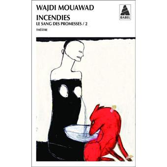 Incendies - Wajdi Mouawad