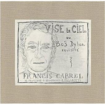 Vise le ciel francis cabrel cd album achat prix fnac for Francis cabrel quelqu un de l interieur