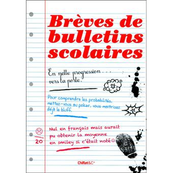 br ves de bulletins scolaires broch collectif achat livre achat prix fnac. Black Bedroom Furniture Sets. Home Design Ideas