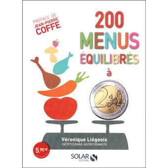 200 menus quilibr s 2 euros broch v ronique li geois jean pierre coffe achat livre ou - 200 euros en livres ...