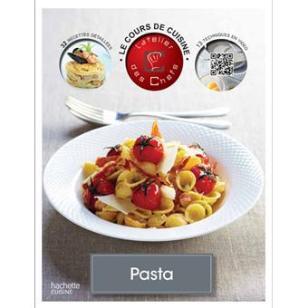 le cours de cuisine pasta broch atelier des chefs achat livre prix. Black Bedroom Furniture Sets. Home Design Ideas