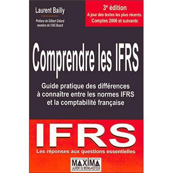 Comprendre les ifrs guide pratique des diff rences conna tre entre les norm - Comprendre la comptabilite ...