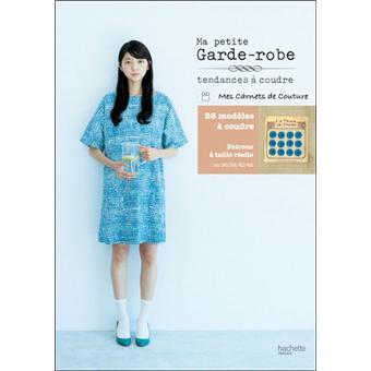 ma petite garde robe tendances coudre broch yoshiko tsukiori achat livre prix. Black Bedroom Furniture Sets. Home Design Ideas