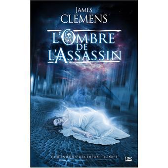 L'ombre de l'assassin - James Clemens