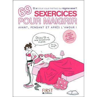 69 exercices pour maigrir avant pendant et apr s l 39 amour broch sophie troff fr d ric. Black Bedroom Furniture Sets. Home Design Ideas
