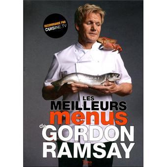 Les meilleurs menus de gordon ramsay broch gordon - Livre de cuisine gordon ramsay ...
