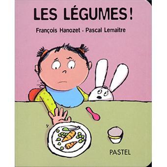Les l gumes reli fran ois hanozet pascal lema tre - Livre maternelle gratuit ...