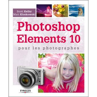 Photoshop Elements 10 pour les photographes