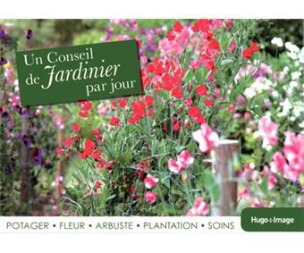 Calendrier 2013 un conseil de jardinier par jour reli for Conseil de jardinier