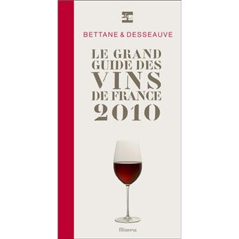 Le grand guide des vins de france 2010 edition 2010 for Le guide des prix