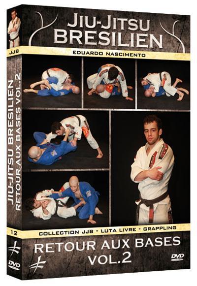 Jiu-Jitsu brésilien : Retour aux bases - Volume 2