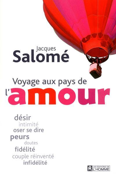 Voyage aux pays de l 39 amour broch jacques salom - Comment faire l amour a un homme au lit ...