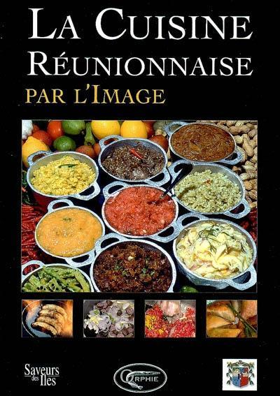 la cuisine r unionnaise par l 39 image reli carole iva