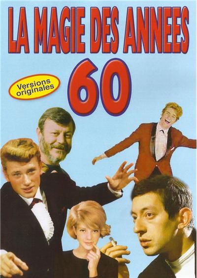La Magie des Années 60