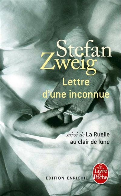 zweig lettre d\\\'une inconnue Lettre d'une inconnue de Stefan Zweig. zweig lettre d\\\'une inconnue