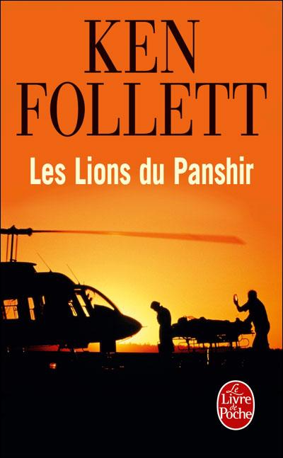 Les Lions du Panshir - Ken Follett