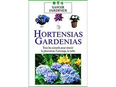 Hortensias et gardénias