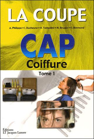 Cap coiffure Tome 1 La coupe - broché - Collectif - Achat Livre ...