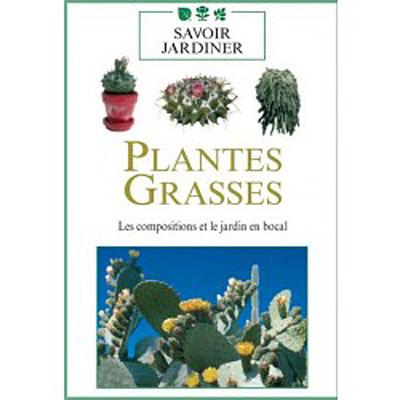 Les Plantes grasses - Volume 2