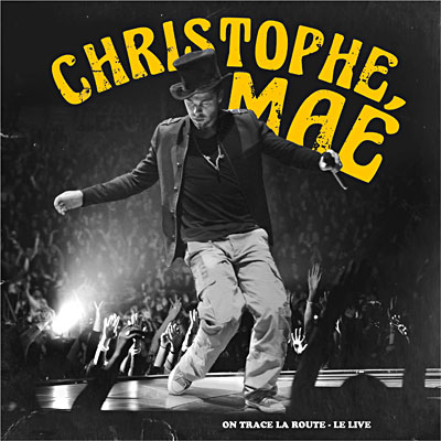 la route Le live Christophe Maé CD album Achat & prix Fnac