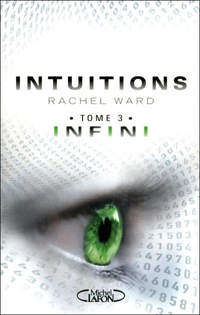 Intuitions Tome 3 - Infini - De Rachel Ward