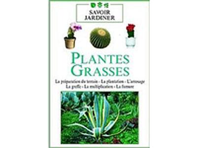 Les Plantes grasses - Volume 1