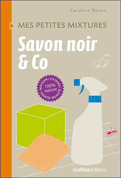 Savon noir et Co  9782815301046