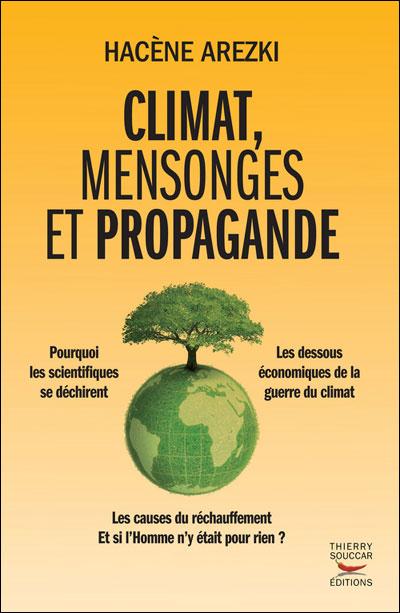 Climat, Mensonges Et Propagande [LIVRE] [MULTI]