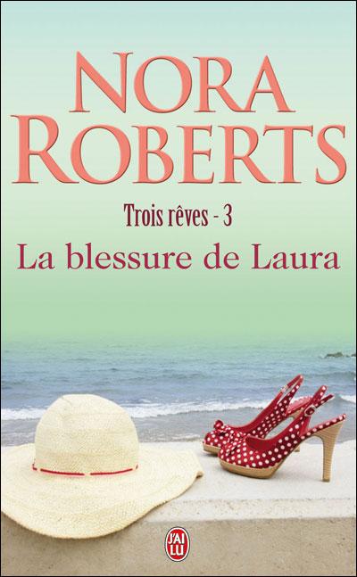 Trois Rêves, tome 3 : La Blessure de Laura 9782290338537