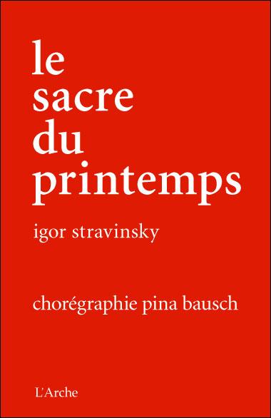 Résultats de recherche d'images pour «le sacre du printemps pina bausch dvd»