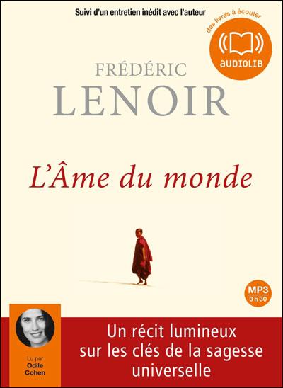 [Livre Audio] Frédéric Lenoir - L'Âme du monde  [mp3 192kbps]