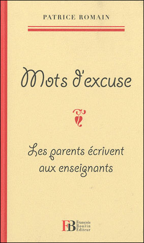 Mots d'Excuse - Patrice Romain