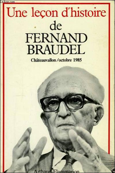 Une Leçon d?histoire de Fernand Braudel