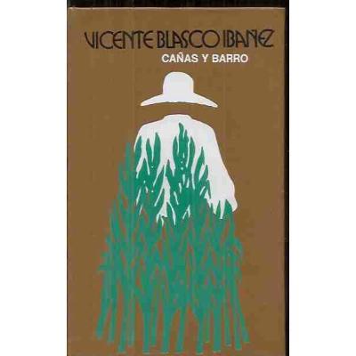 Descargar cañas y Barro, de Blasco Ibáñez
