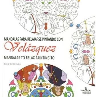 Mandalas para relajarse pintando con vel zquez varios - Libros para relajarse ...