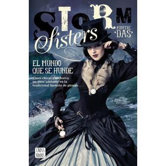 Storm Sisters 1 El mundo que se hunde