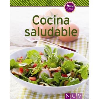 Cocina saludable sinopsis y precio fnac for Cocina saludable