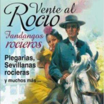 Los Rocieros - Vente A Bailar