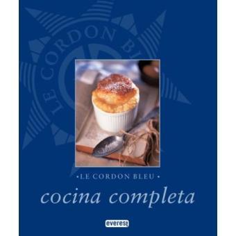 Le Cordon Bleu Cocina Completa Le Cordon Bleu