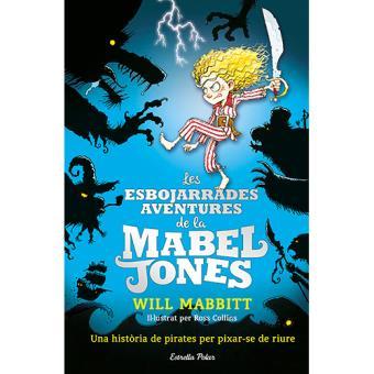 Les esbojarrades aventures de Mabel Jones