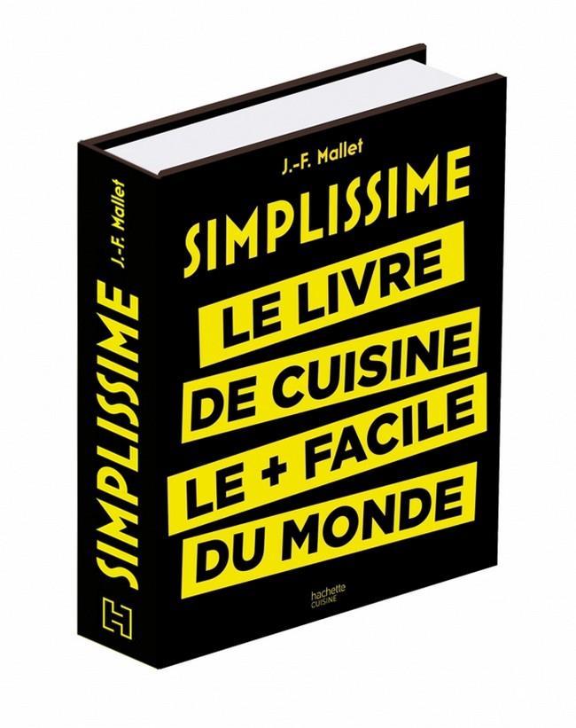 Une cuisine simple et savoureuse la port e de tous - Livre de cuisine facile ...
