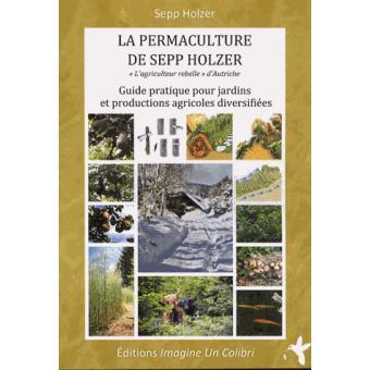 La permaculture de Sepp Holzer
