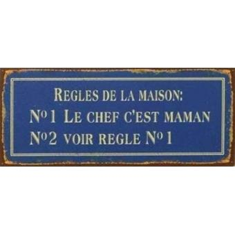 humour poster plaque en m tal regles de la maison no1 le chef c est maman no2 voir regle no1. Black Bedroom Furniture Sets. Home Design Ideas