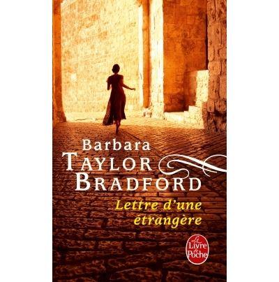 Lettre d une etrangere - Taylor Bradford Barbara