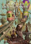 La vallée des mutants