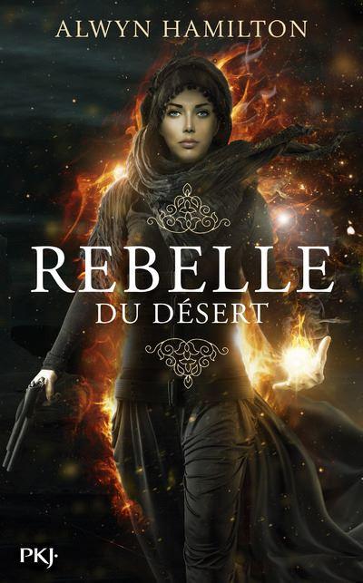 Rebelle du désert - Tome 1 d'Alwyn Hamilton 1507-1