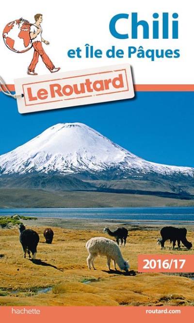 Image accompagnant le produit Guide du Routard Chili et Île de Pâques, 2016-2017