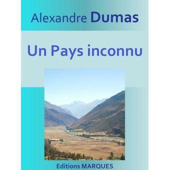 Un pays inconnu texte int gral epub alexandre dumas for Alexandre jardin epub