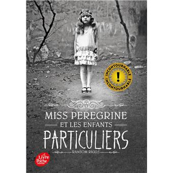 MISS PEREGRINE ET LES ENFANTS PARTICULIERS, le livre de Ramson Riggs [critique]